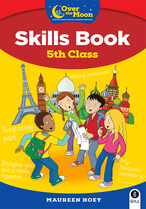 OVER THE MOON 5th Class Skills Book