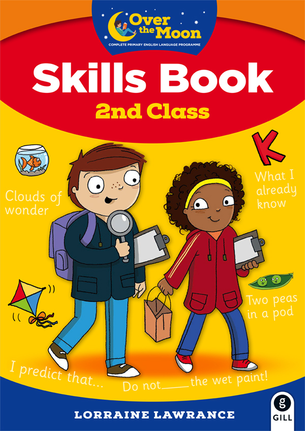 OVER THE MOON 2nd Class Skills Book