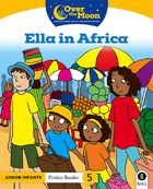 OVER THE MOON Ella in Africa