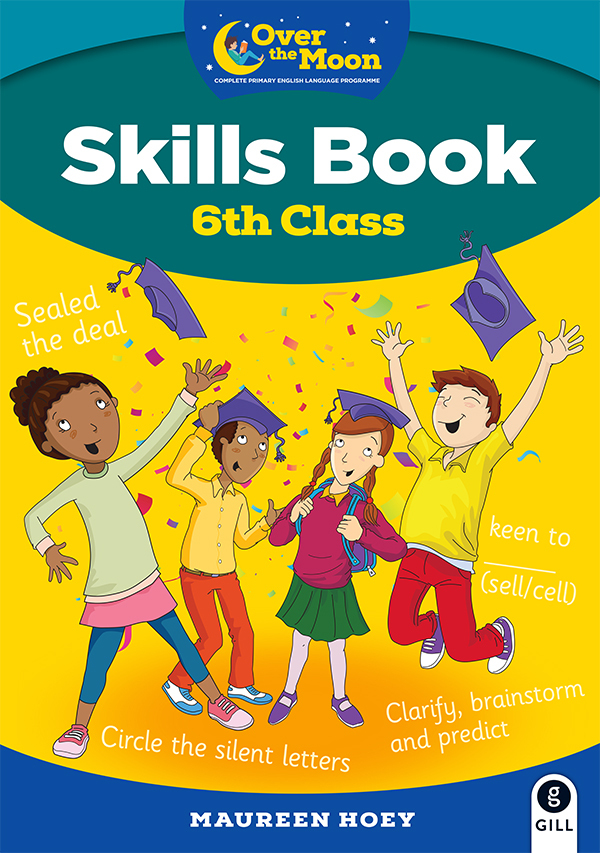 OVER THE MOON 6th Class Skills Book